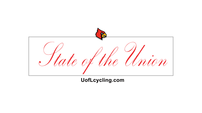 The State of the Union is a monthly newsletter by the university of Louisville student Cycling coalition uofl cycling and triathlon team president